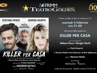 Teatro Golden - Killer per casa da Martedì 4 Febbraio