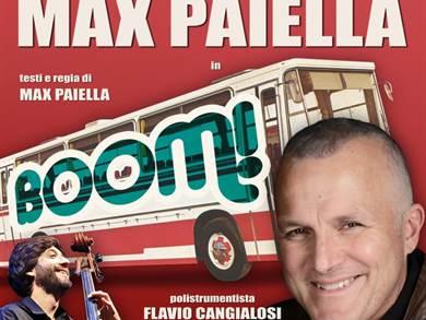Teatro Golden - MAX PAIELLA in IL BOOM! da Martedì 25 Febbraio